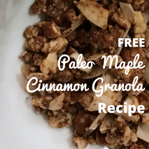 Free Paleo Maple Cinnamon Granola Recipe